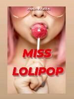 MISS LOLIPOP