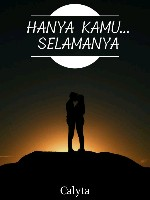 Hanya Kamu...Selamanya