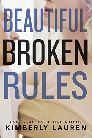 Beautiful Broken Rules